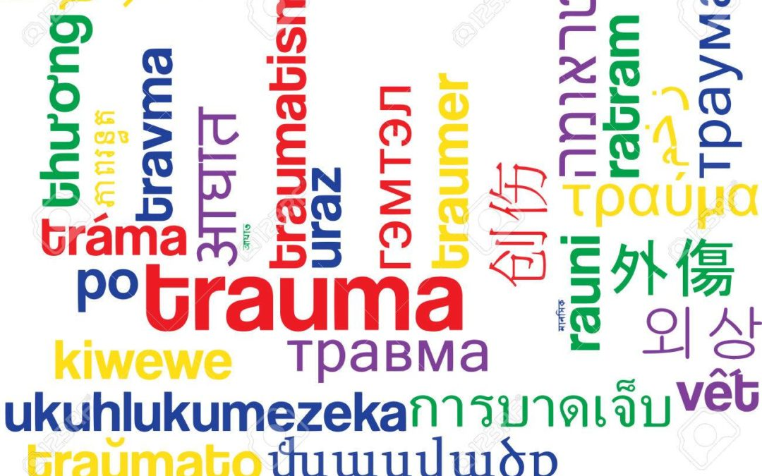 Changing our Language in Dealing with those Affected by Trauma